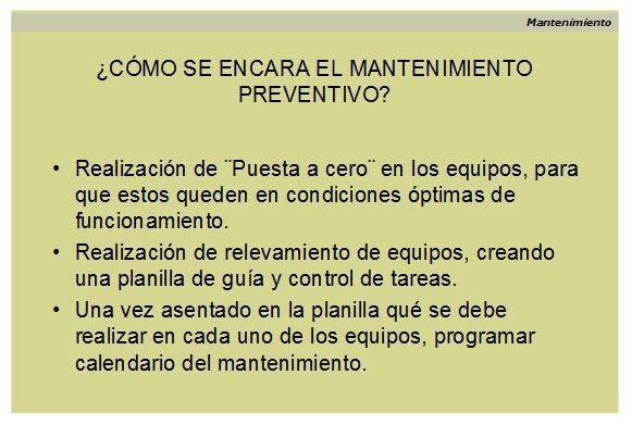 Gestión del mantenimiento preventivo. Cómo se encara.